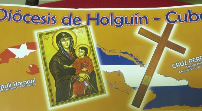 EN CUBA LA CRUZ DE LA JMJ                   POR LA DIÓCESIS DE HOLGUÍN